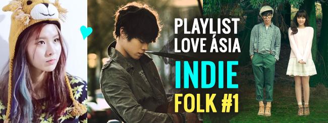 Playlist – Love Ásia Indie Folk #1 -K-pop