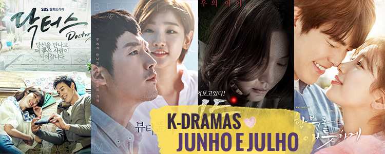 K-Dramas de Junho e Julho