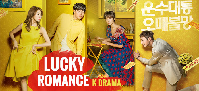 Lucky Romance – K-Drama