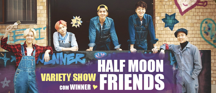 Half Moon Friends – Variety Show