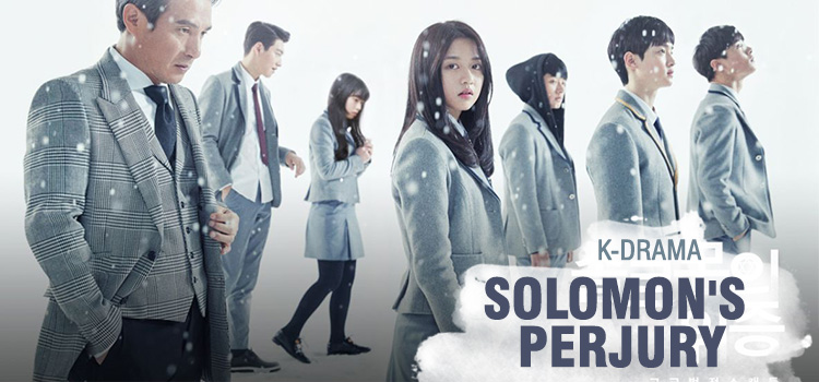 Solomon's Perjury – K-Drama