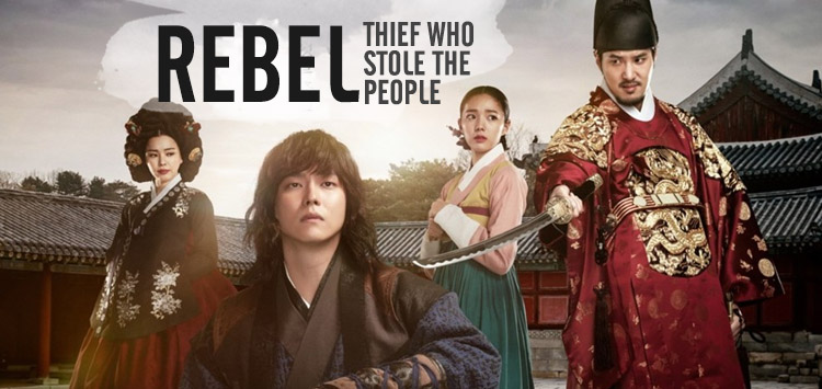 Rebel: Thief Who Stole the People – K-Drama