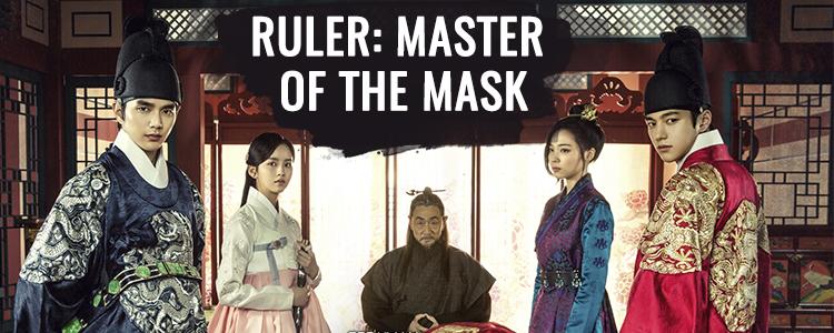 Ruler: Master of The Mask – K-Drama