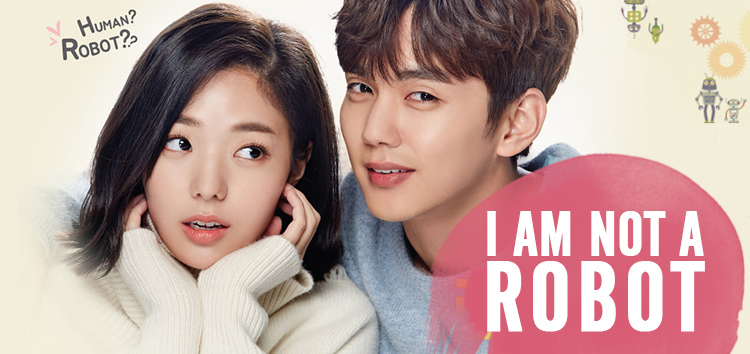 I Am Not a Robot – K-Drama