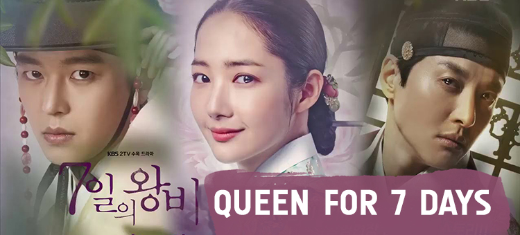 Queen For 7 Days – K-Drama