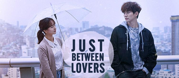 Just Between Lovers (Rain or Shine) – K-Drama