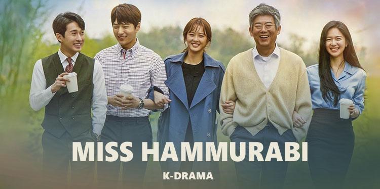 Miss Hammurabi – K-Drama