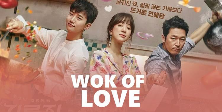 Wok of Love (Greasy Melo) – K-Drama