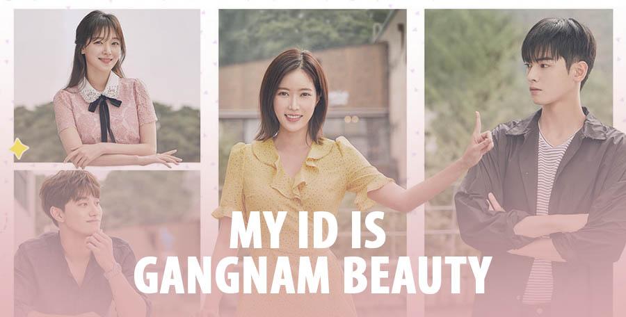 My ID is Gangnam Beauty – K-Drama