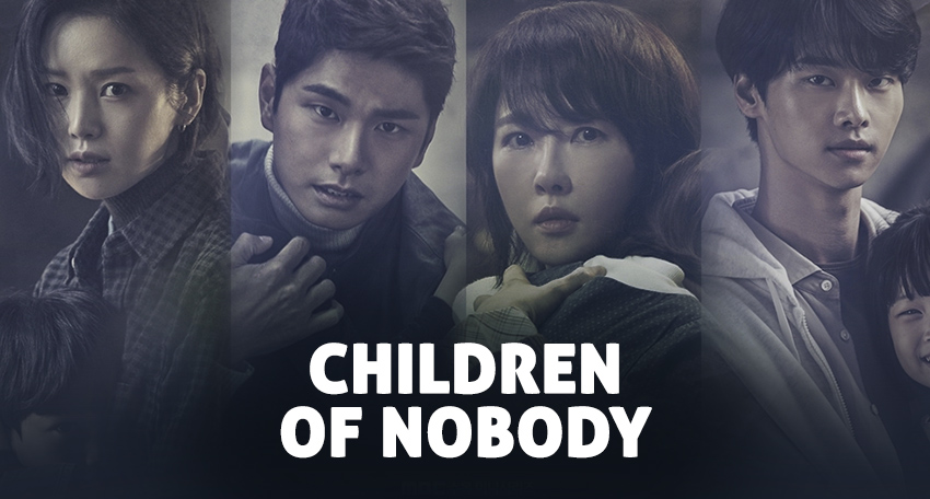 Children Of Nobody – K-Drama