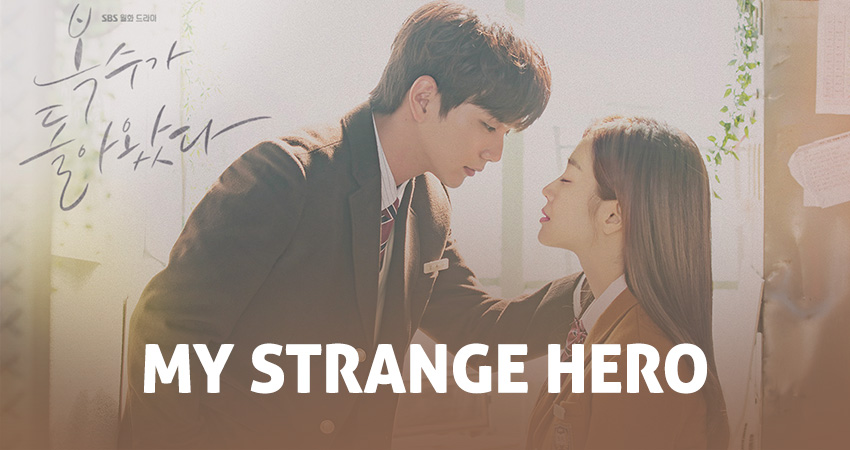 My Strange Hero (Bok Soo is Back) – K-Drama