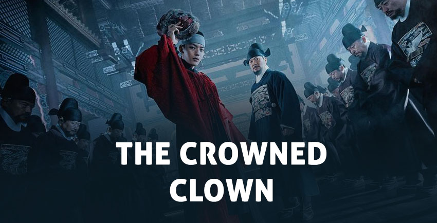 The Crowned Clown – K-Drama