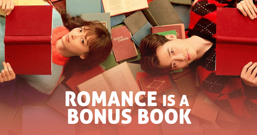 Romance Is a Bonus Book – K-Drama