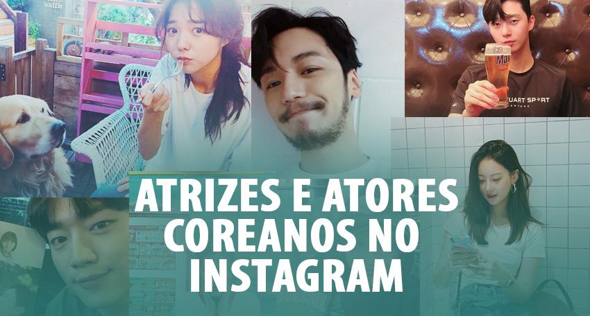 Atrizes e atores coreanos no Instagram!