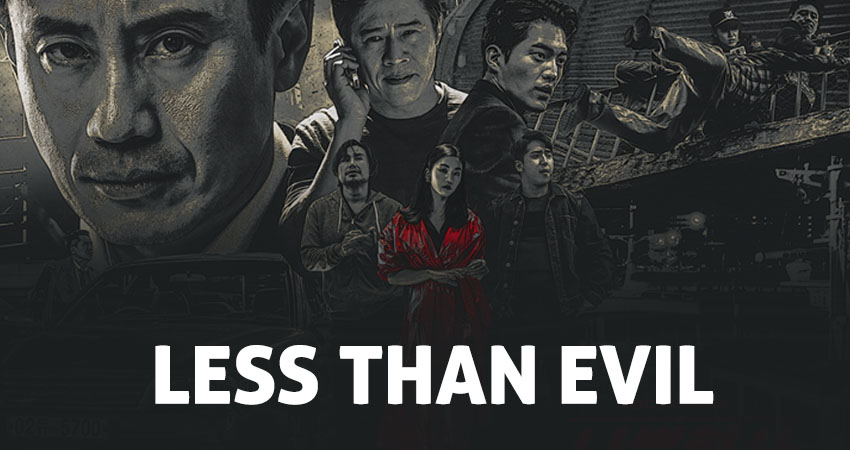 Less Than Evil (Bad Detective) – K-Drama