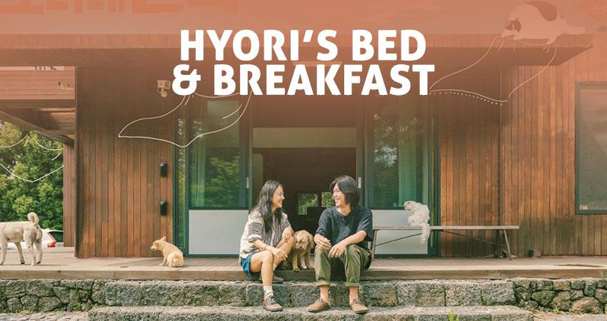 Hyori's Bed & Breakfast – A encantadora Ilha Jeju, histórias e muito amor