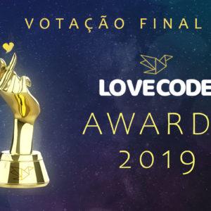 [Votação Final] LoveCode Awards 2019